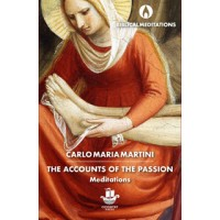 The Accounts of the Passion: Meditations