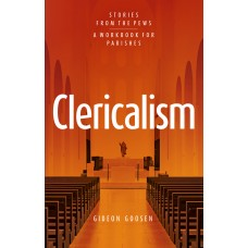 Clericalism Stories from the Pews