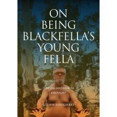 On Being Blackfella's Young Fella