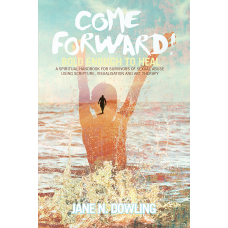 Come Forward! Bold Enough to Heal
