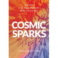 Cosmic Sparks Igniting a Re-Enchantment with the Sacred