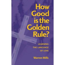 How Good is the Golden Rule?