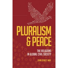Pluralism & Peace The Religions in Global Civil Society