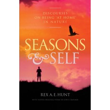 Seasons and Self Discourses on Being 'At Home' in Nature