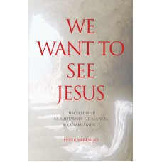 We Want to See Jesus