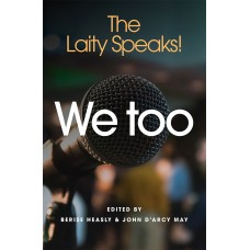 We Too The Laity Speaks!
